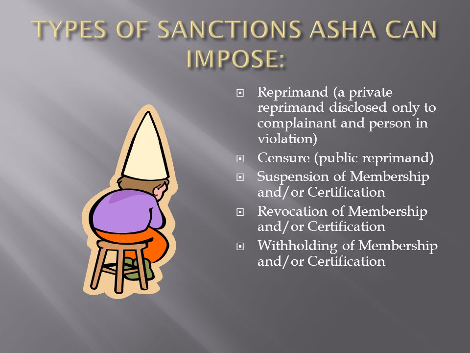 TYPES OF SANCTIONS ASHA CAN IMPOSE: