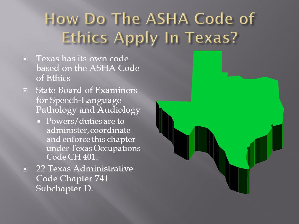 How Do The ASHA Code of Ethics Apply In Texas