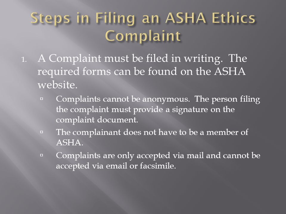 Steps in Filing an ASHA Ethics Complaint