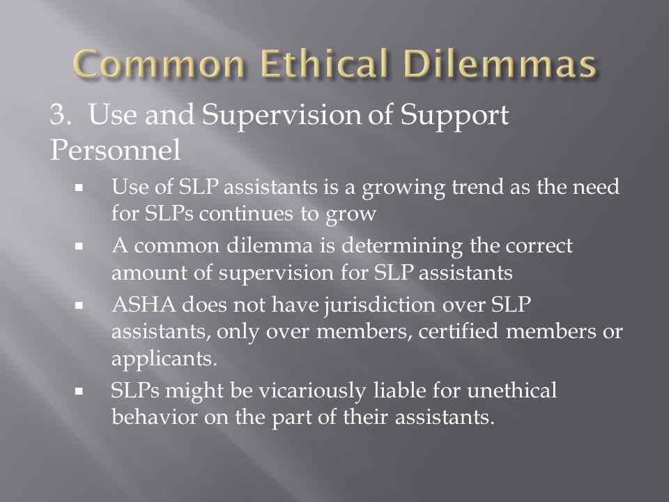 Common Ethical Dilemmas