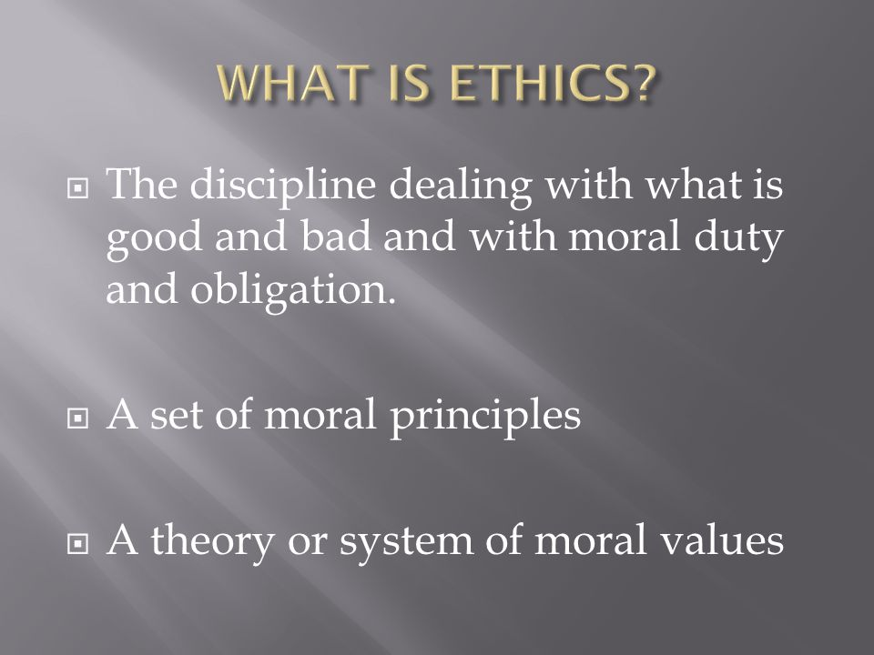 ethics for speech language pathologist ppt video online  what is ethics the discipline dealing what is good and bad and moral duty