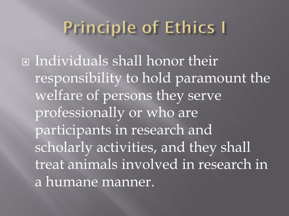 Principle of Ethics I