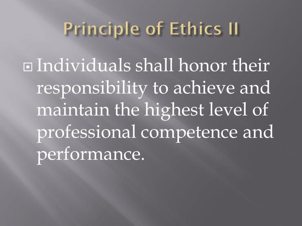 Principle of Ethics II
