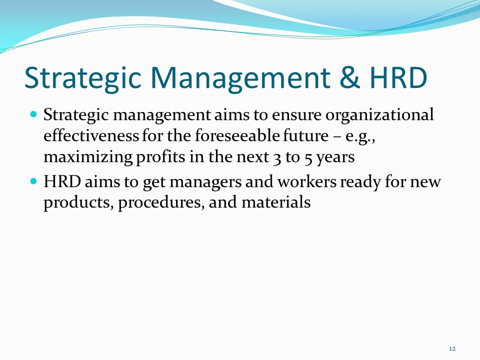 Strategic Management & HRD