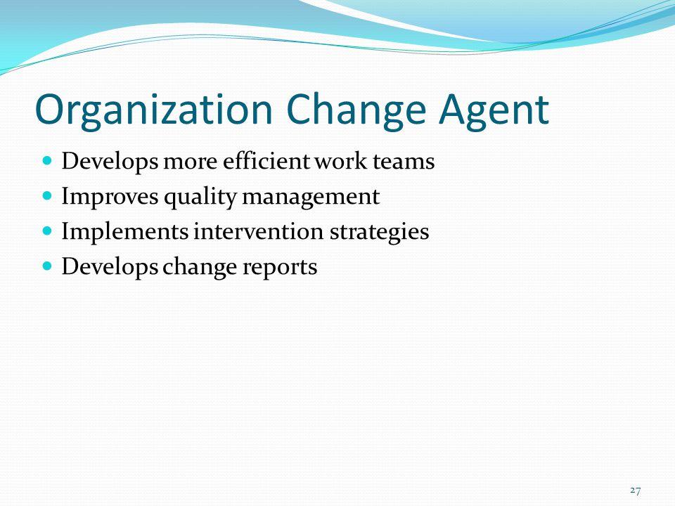 Organization Change Agent