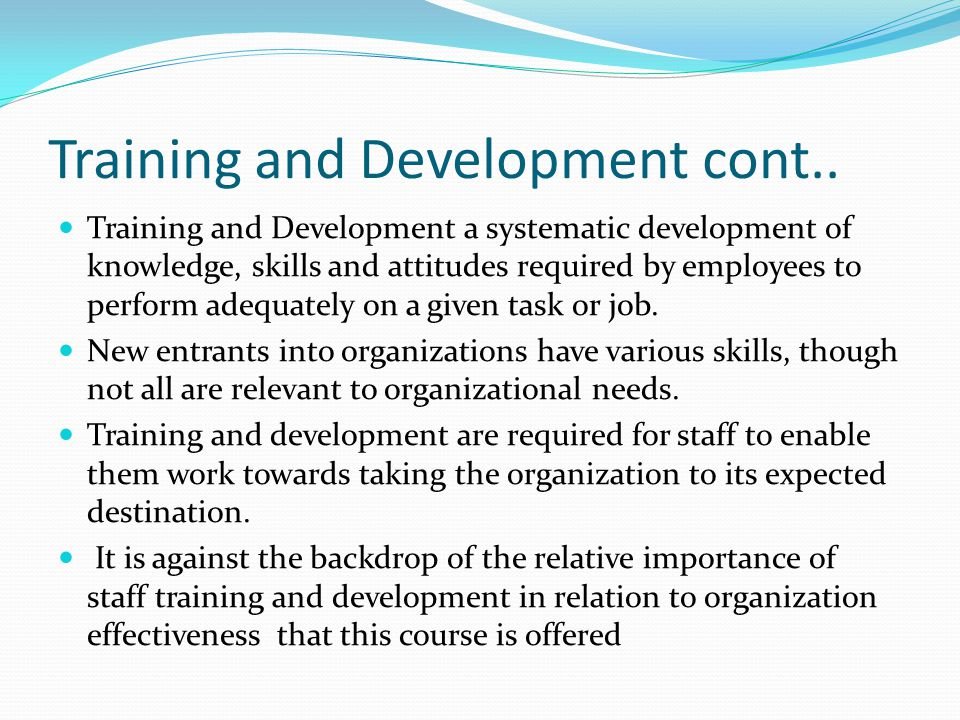 Training and Development cont..