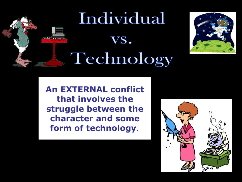 Individual vs. Technology