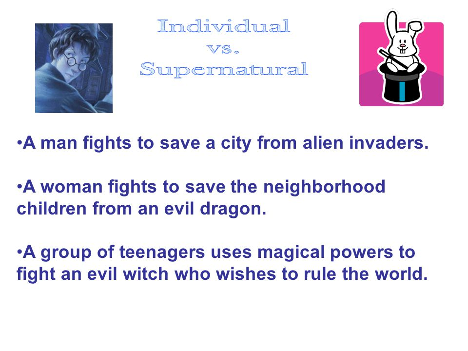 Individual vs. Supernatural