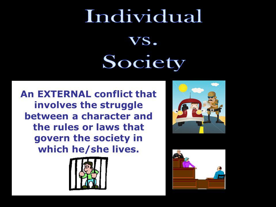 Individual vs. Society.