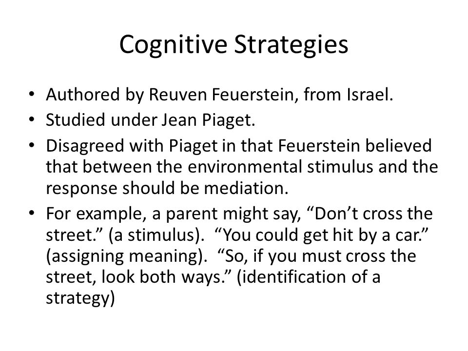 Cognitive Strategies Authored by Reuven Feuerstein, from Israel.