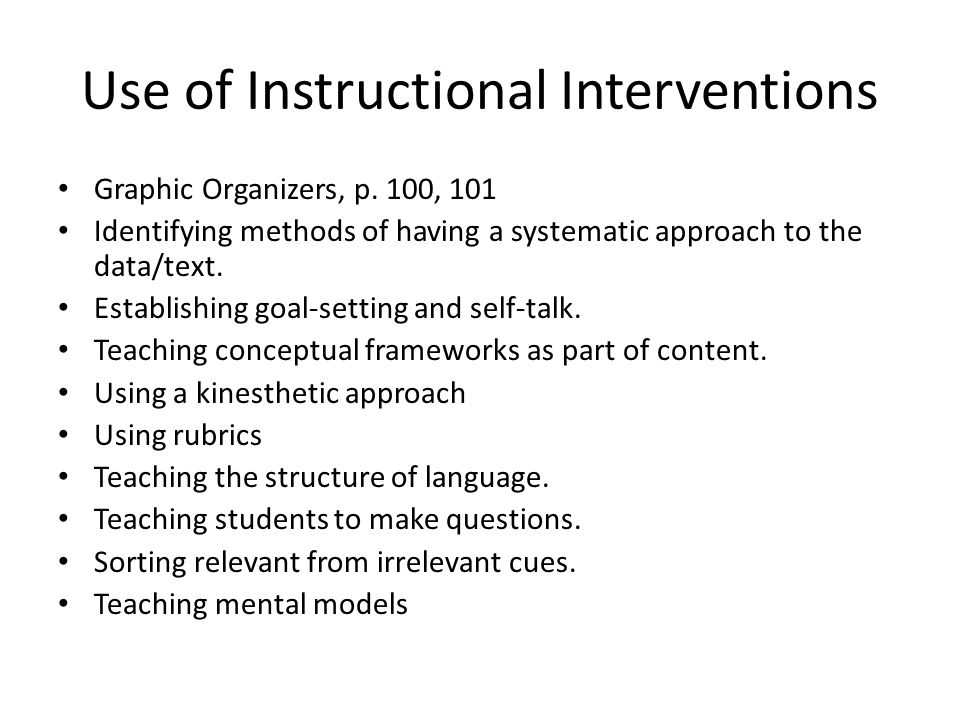 Use of Instructional Interventions