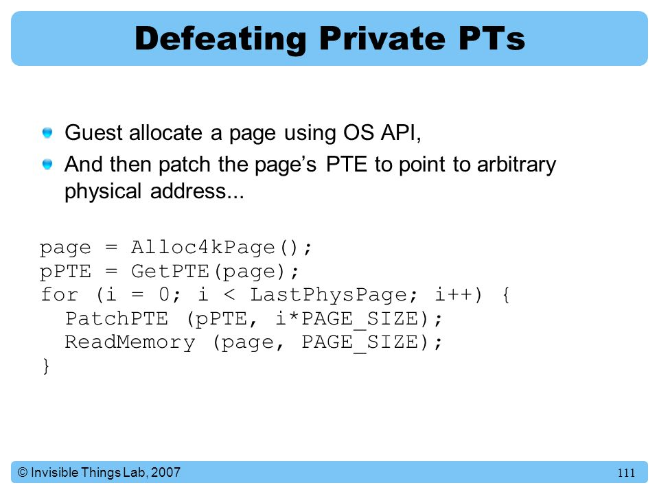 Defeating Private PTs Guest allocate a page using OS API,
