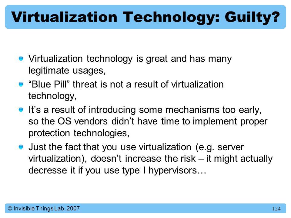 Virtualization Technology: Guilty