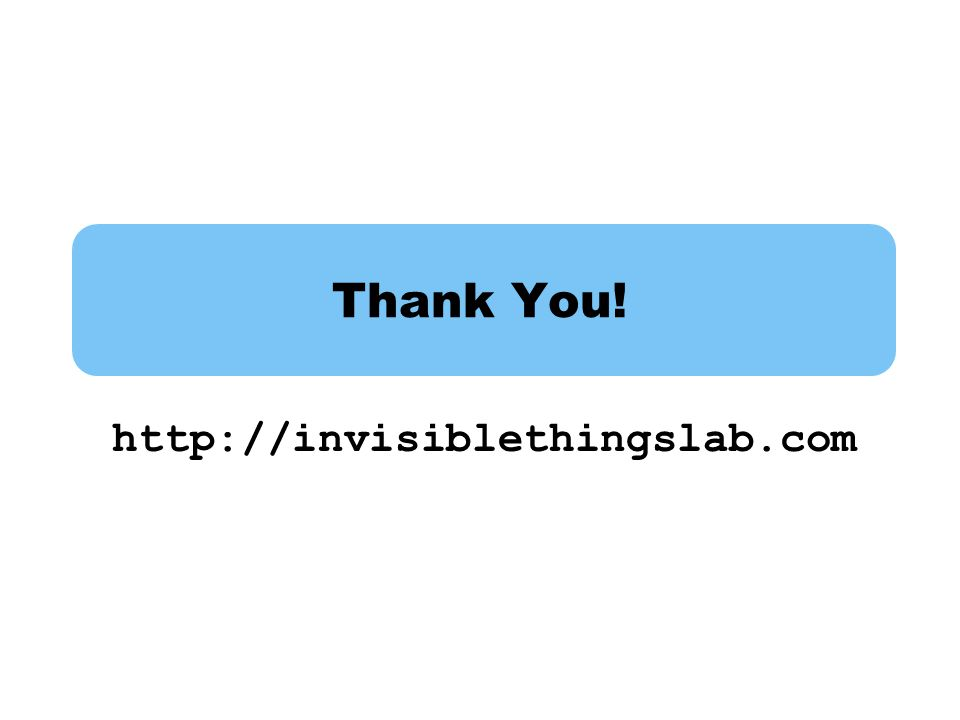 Thank You! http://invisiblethingslab.com