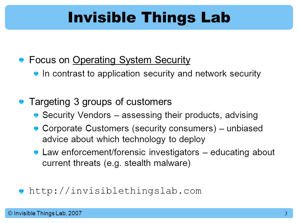 Invisible Things Lab Focus on Operating System Security