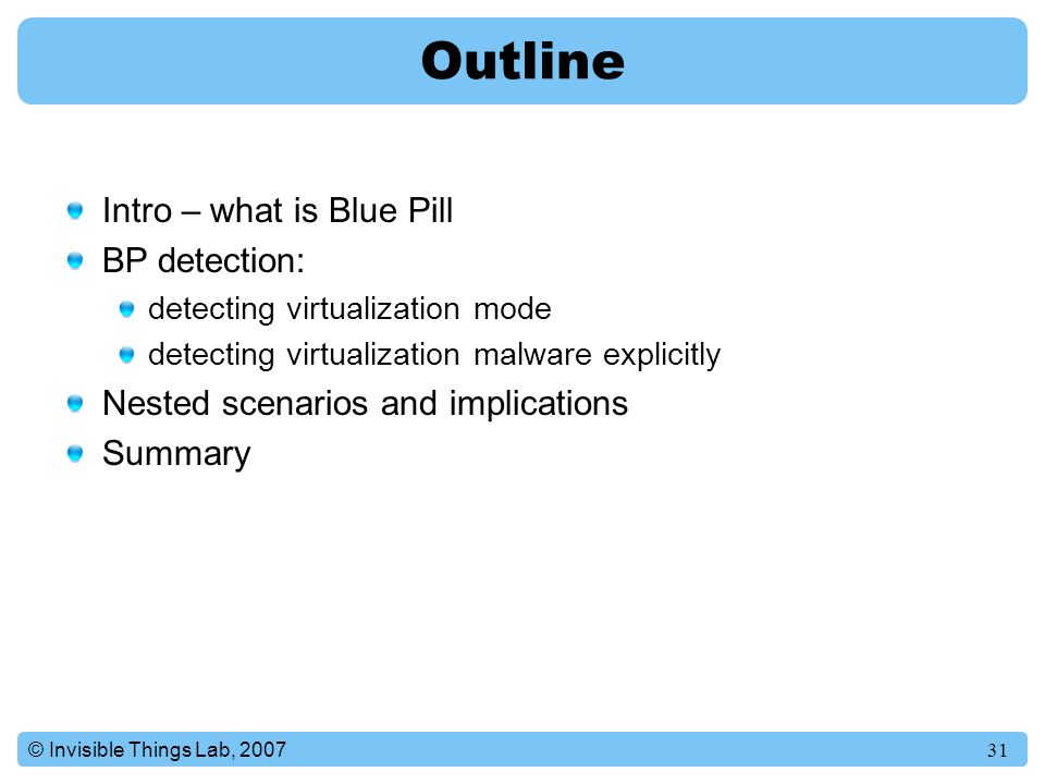 Outline Intro – what is Blue Pill BP detection: