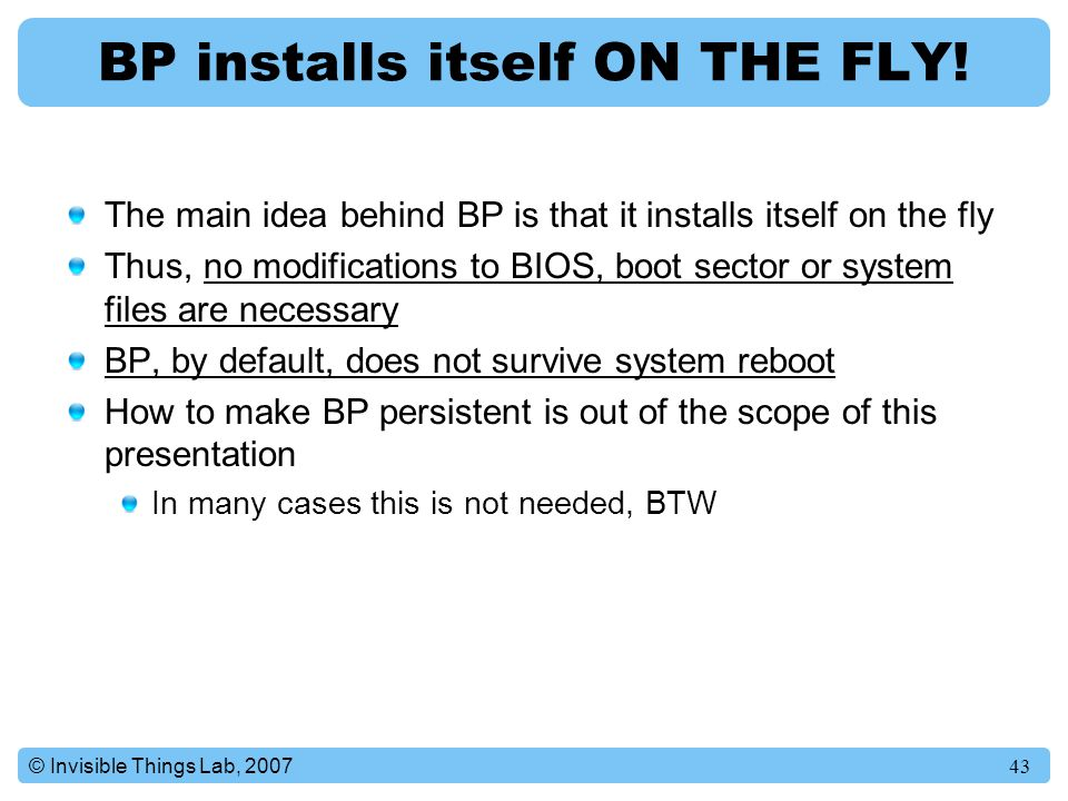 BP installs itself ON THE FLY!