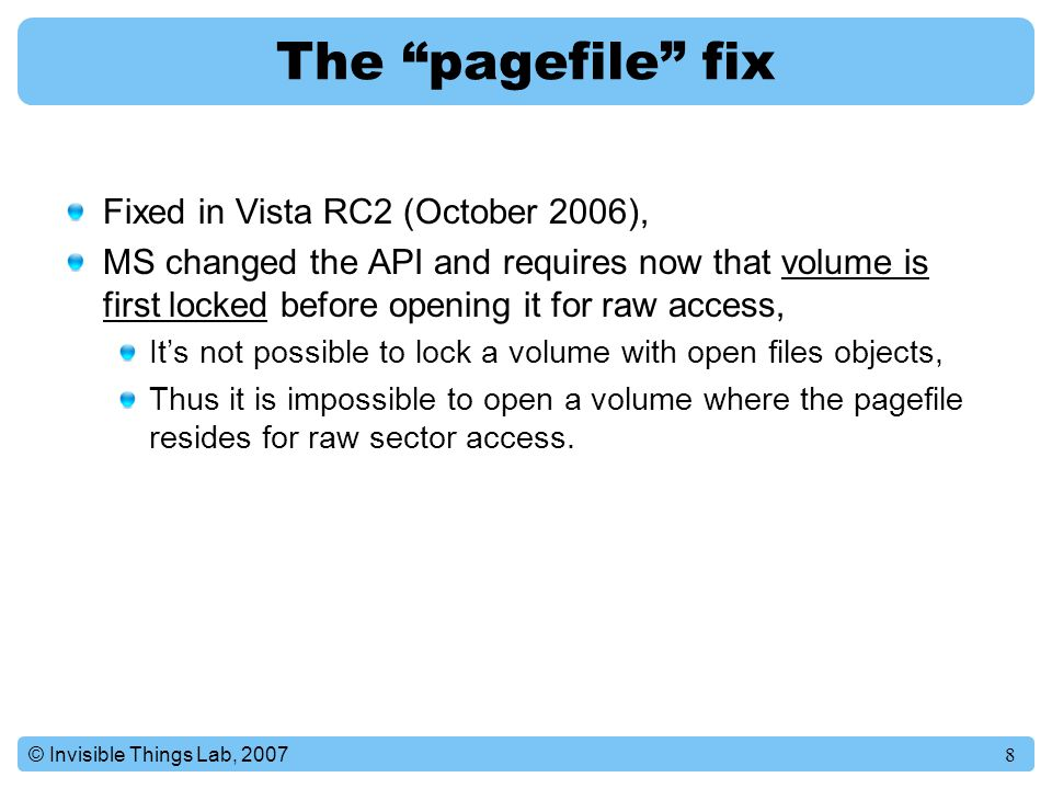 The pagefile fix Fixed in Vista RC2 (October 2006),