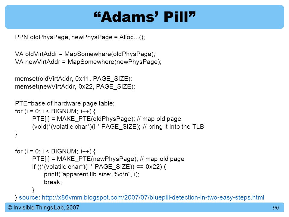 Adams' Pill PPN oldPhysPage, newPhysPage = Alloc...();