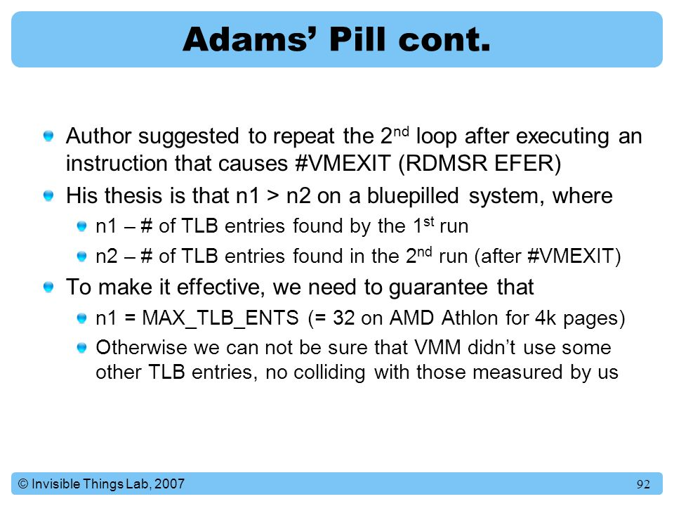 Adams' Pill cont. Author suggested to repeat the 2nd loop after executing an instruction that causes #VMEXIT (RDMSR EFER)