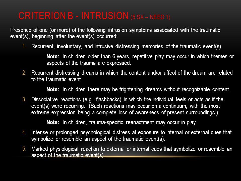 CRITERION B - INtrusion (5 Sx – Need 1)