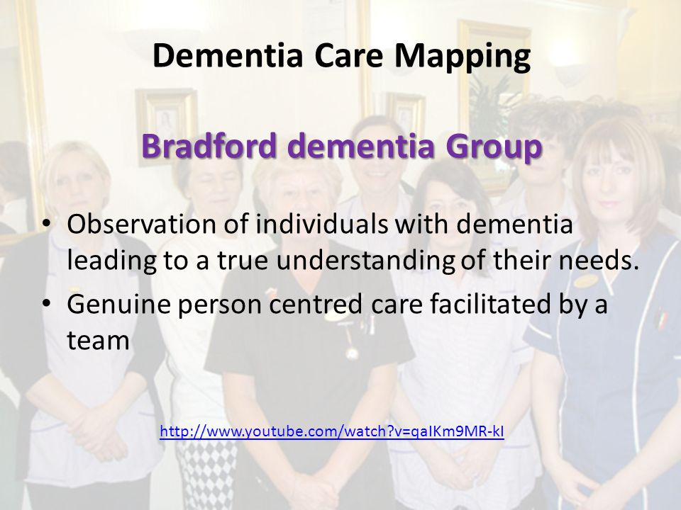 Dementia Care Mapping Bradford dementia Group