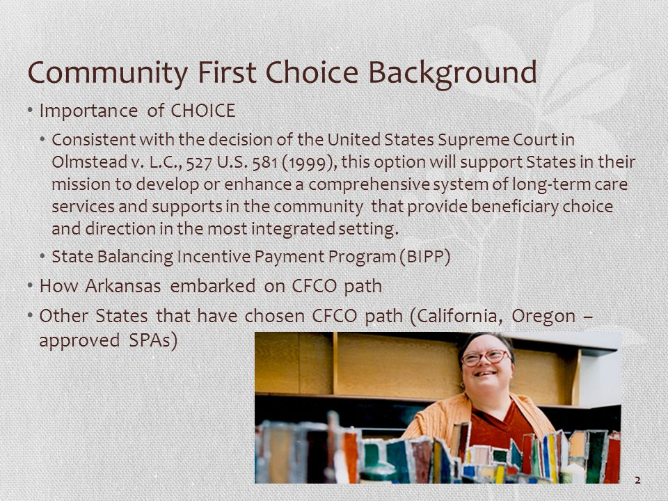 Community First Choice Background