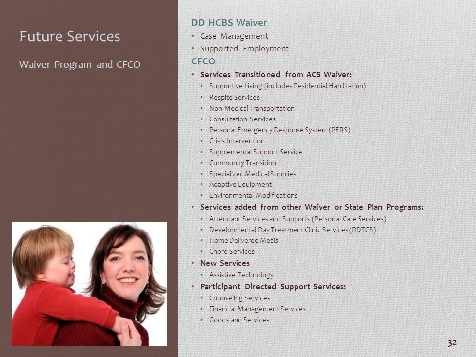 Future Services DD HCBS Waiver CFCO Waiver Program and CFCO