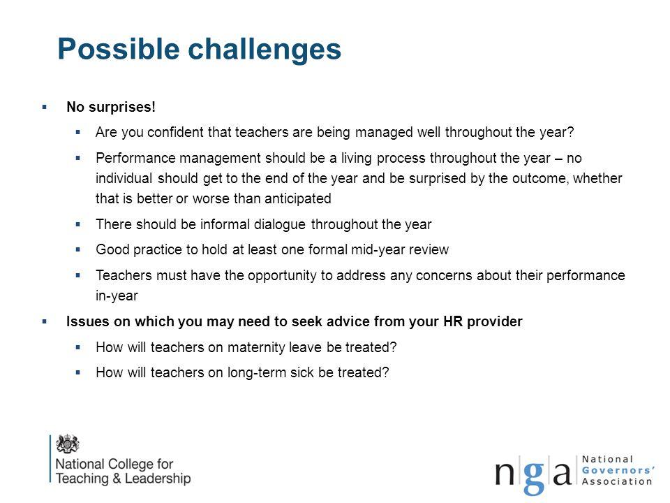 Possible challenges No surprises!