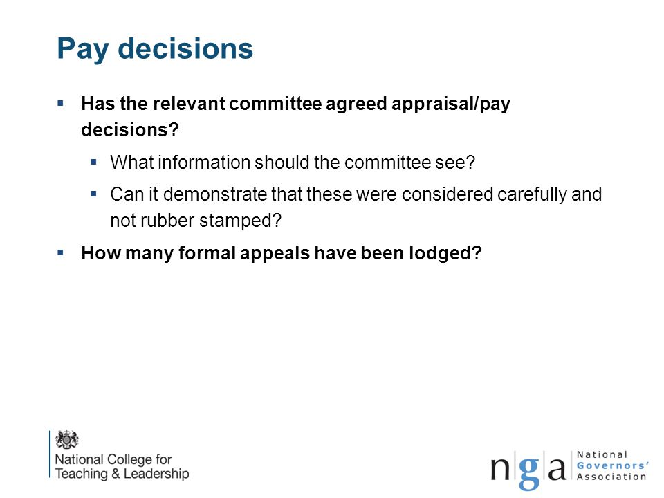 Pay decisions Has the relevant committee agreed appraisal/pay decisions What information should the committee see