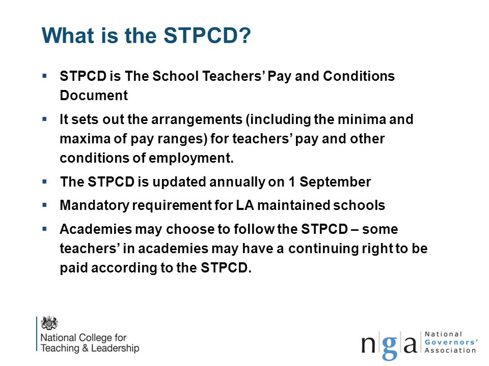 What is the STPCD STPCD is The School Teachers' Pay and Conditions Document.