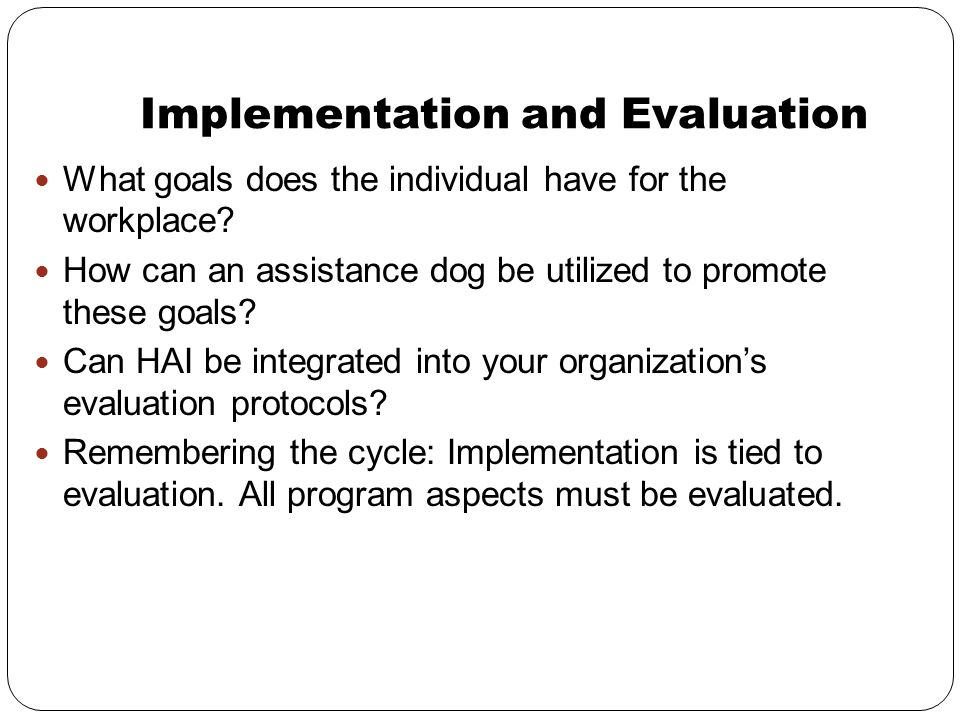 Implementation and Evaluation