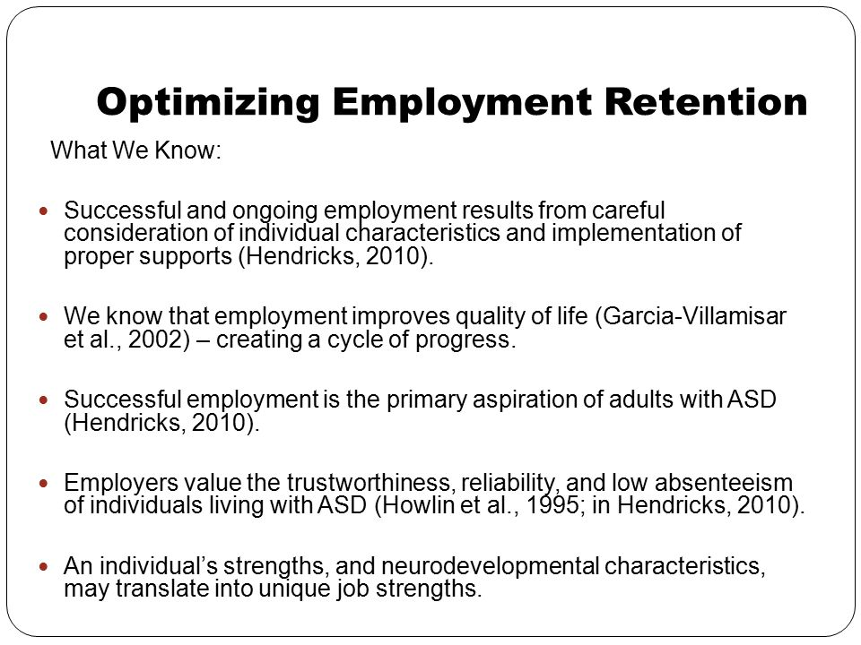 Optimizing Employment Retention