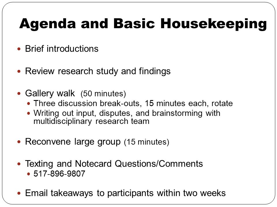 Agenda and Basic Housekeeping