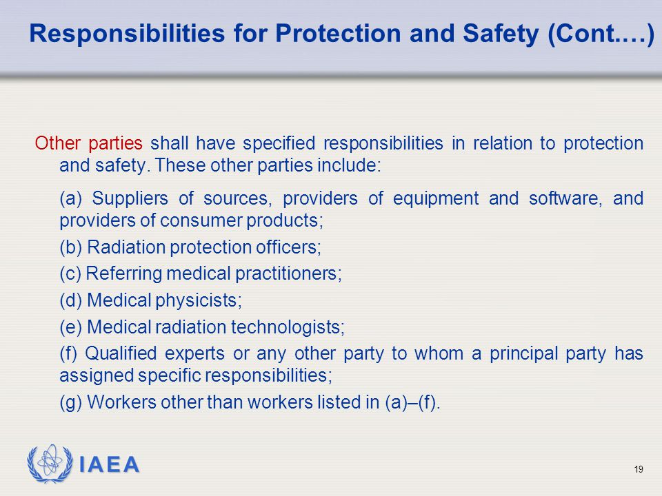 Responsibilities for Protection and Safety (Cont.…)