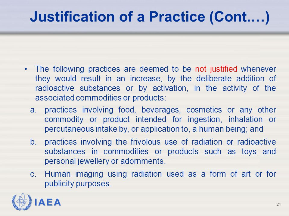Justification of a Practice (Cont.…)
