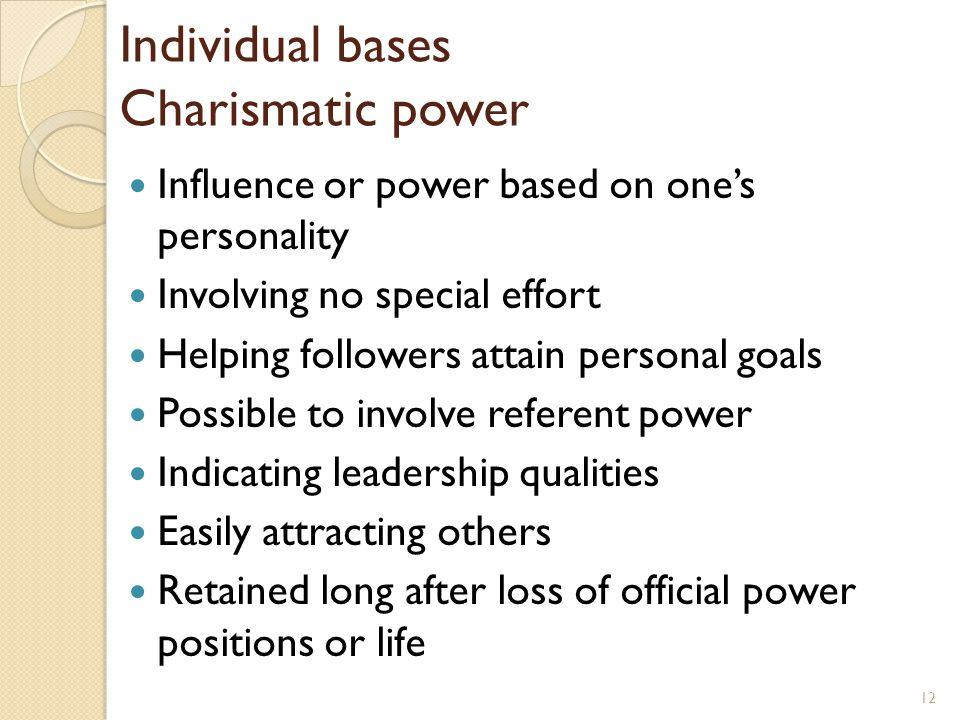 Individual bases Charismatic power