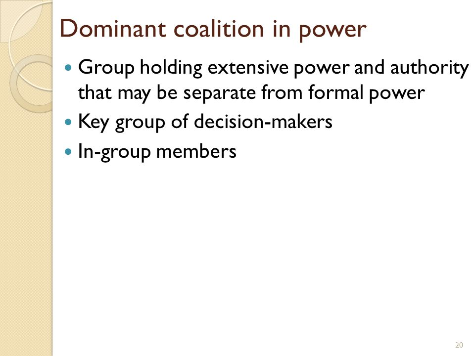 Dominant coalition in power