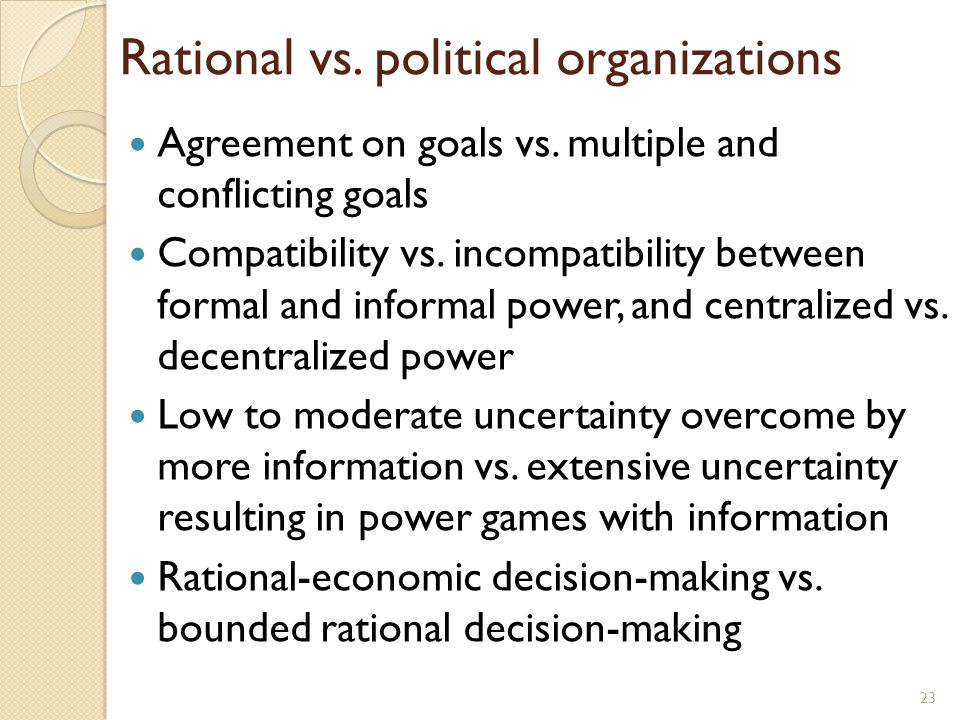 Rational vs. political organizations