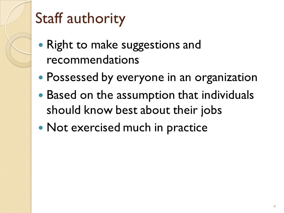 Staff authority Right to make suggestions and recommendations