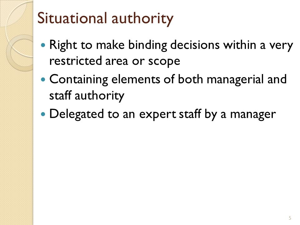 Situational authority