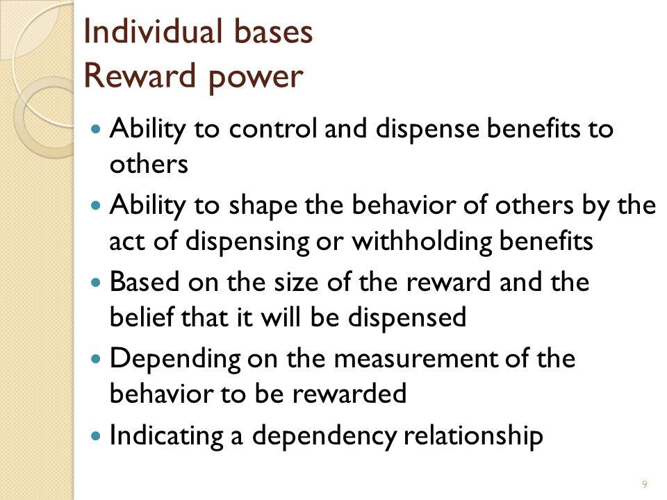 Individual bases Reward power