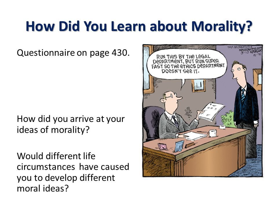 How Did You Learn about Morality