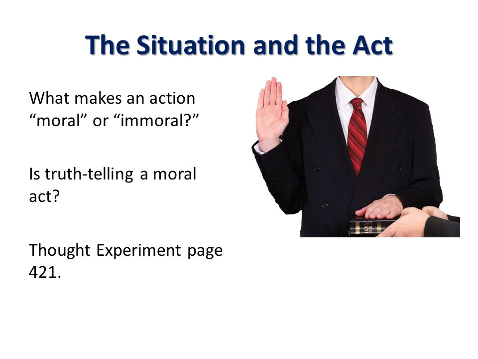 The Situation and the Act