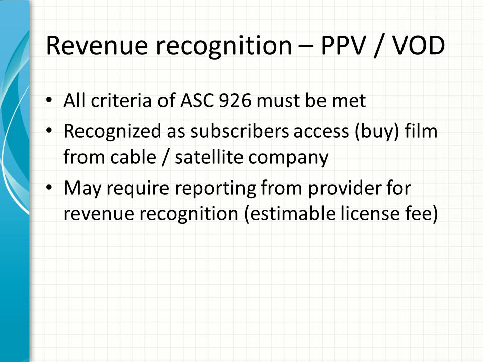 Revenue recognition – Pay TV