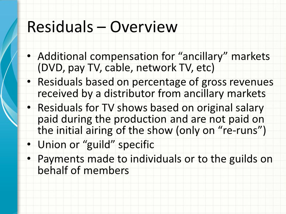 Residuals – Overview Guilds in TV and film: