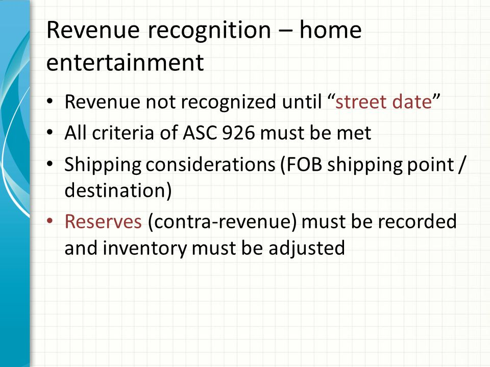 Revenue – home entertainment – reserves