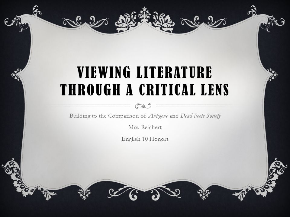 Viewing Literature Through a Critical LENS