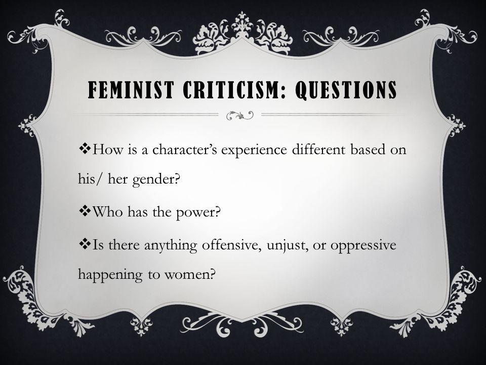 Feminist Criticism: Questions