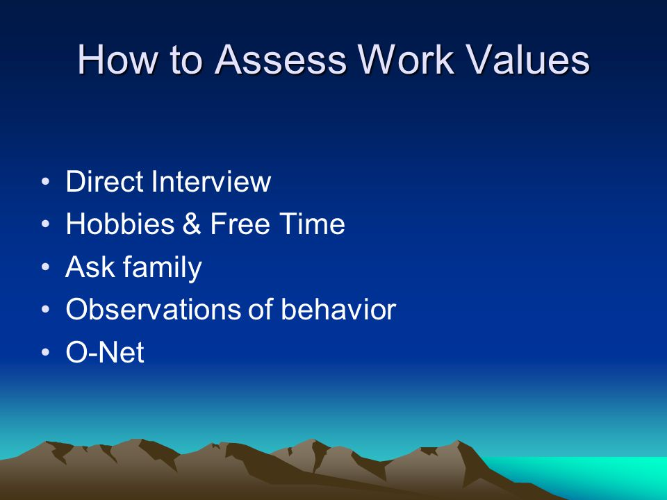 How to Assess Work Values
